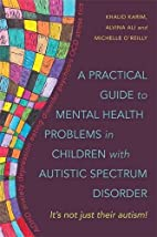 A Practical Guide to Mental Health Problems…