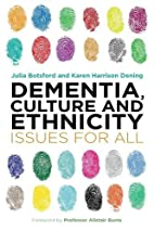 Dementia, Culture and Ethnicity: Issues for…