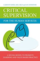 Critical Supervision for the Human Services:…