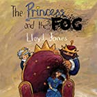 The Princess and the Fog: A Story for…