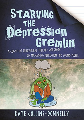 starving-the-depression-gremlin-a-cognitive-behavioural-therapy-workbook-on-managing-depression-for-young-people
