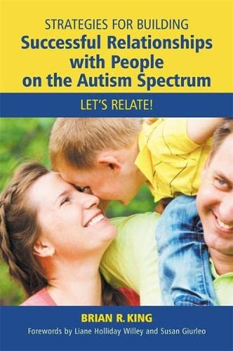 strategies-for-building-successful-relationships-with-people-on-the-autism-spectrum-lets-relate