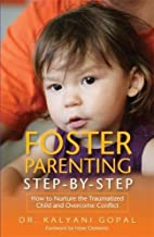 Foster Parenting Step-by-Step: How to…