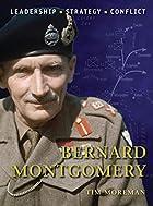Bernard Montgomery (Command) by Tim Moreman