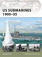 US Submarines 1900-35 (New Vanguard) by Jim…
