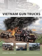 Vietnam Gun Trucks (New Vanguard) by Gordon…