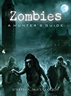 Zombies: A Hunter's Guide (General…