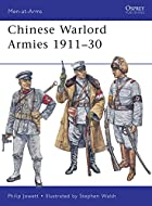 Chinese Warlord Armies 1911-30 (Men-at-Arms)…