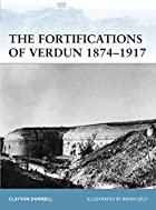 Fortifications of Verdun 1874-1917…