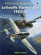 Luftwaffe Viermot Aces 1942-45 (Aircraft of…