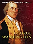 George Washington (Command) by Mark Lardas