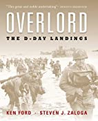 Overlord: The Illustrated History of the…