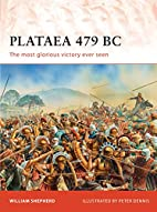 Plataea 479 BC: Greece's Greatest Victory by…