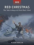 Red Christmas - The Tatsinskaya Airfield…