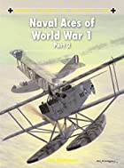 Naval Aces of World War 1 part 2 (Aircraft…