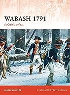 Wabash 1791: St Clair's defeat…
