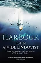 Harbour by John Ajvide Lindqvist