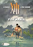 Hamme, Jean Van: For Maria: XIII Vol. 9 (Volume 9)
