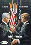 Hamme, Jean Van: The Trial: XIII Vol. 12 (XIII (Cinebook))