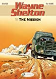 Van Hamme, Jean: The Mission: Wayne Shelton Vol. 1