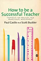 How to be a Successful Teacher: Strategies…