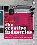 Introducing the Creative Industries: From…