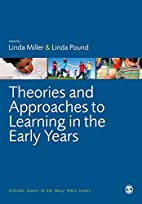 Theories and Approaches to Learning in the…