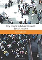Key Issues in Education and Social Justice…