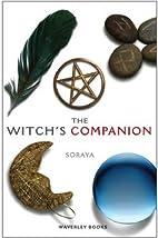 The Witch's Companion by Soraya
