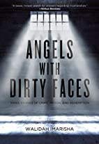 Angels with Dirty Faces: Three Stories of…