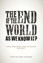 The End of the World as We Know It?: Crisis,…
