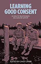 Learning Good Consent: On Healthy…