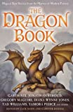 Dann: The Dragon Book: Magical Tales from the Masters of Modern Fantasy. Edited by Jack Dann and Gardner Dozois
