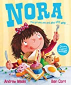 Nora: The Girl Who Ate and Ate and Ate . . .…