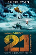 Reloaded (Agent 21) by Chris Ryan
