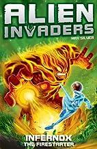 Infernox - The Fire Starter (Alien Invaders)…