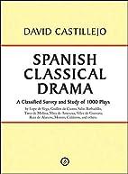 Spanish Classical Drama by David Casteillejo