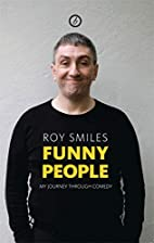 Funny People by Roy Smiles