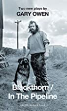 Blackthorn/In the Pipeline by Gary Owen