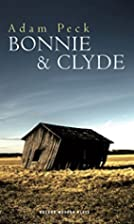 Bonnie and Clyde (Oberon Modern Plays) by…