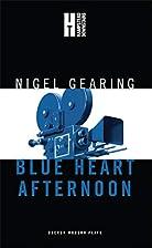 Blue Heart Afternoon by Nigel Gearing