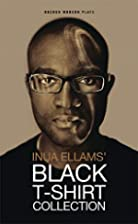 Black T-Shirt Collection by Inua Ellams