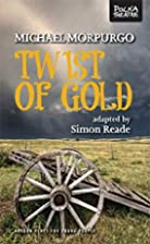 Twist of Gold (Oberon Plays for Young…