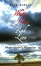 White Hart, Red Lion: The England of…
