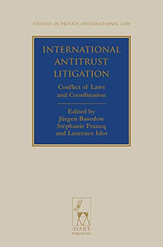 international-antitrust-litigation-conflict-of-laws-and-coordination-studies-in-private-international-law