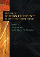 The Use of Foreign Precedents by…
