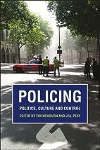 Policing: Politics, Culture and Control -…