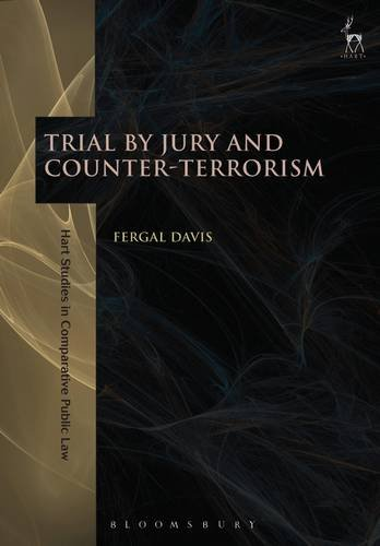 trial-by-jury-and-counter-terrorism-hart-studies-in-comparative-public-law