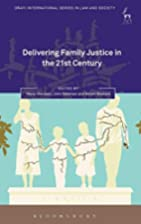 Delivering Family Justice in the 21st…