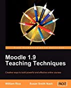 Moodle 1.9 Teaching Techniques by Susan…